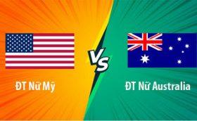 สูงต่ำเตะมุม แมตช์ USA Women vs Australia Women, 15h00 ของวันที่ 27/07
